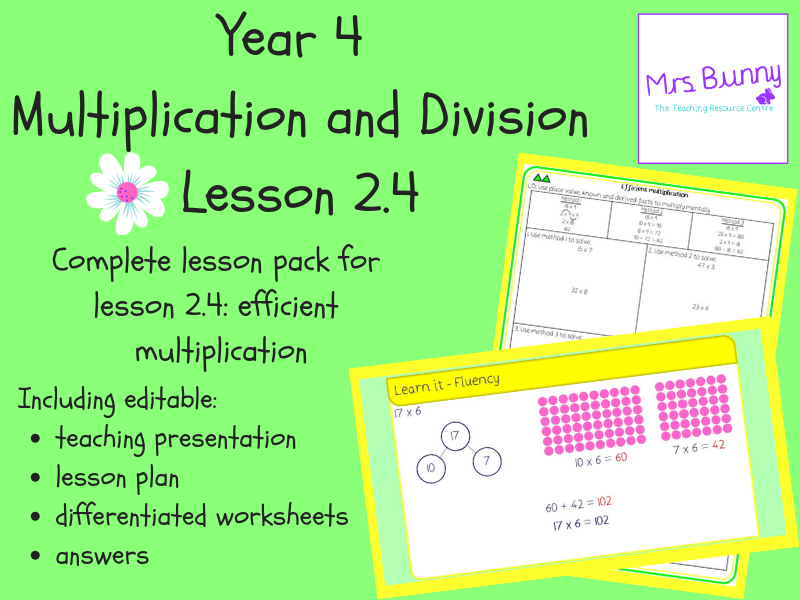 4. Multiplication and Division (2): efficient multiplication lesson pack (Y4)