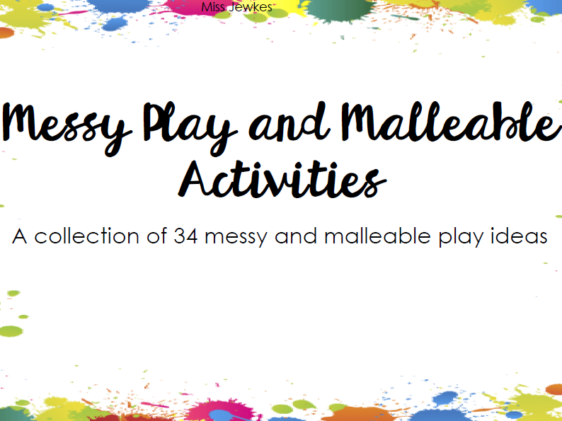 34 Messy and Malleable Play Ideas