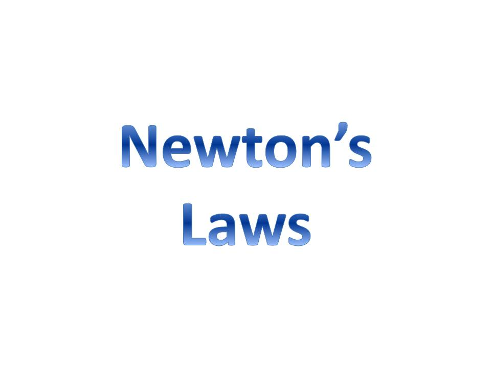 Newton's Laws Revision Sheet