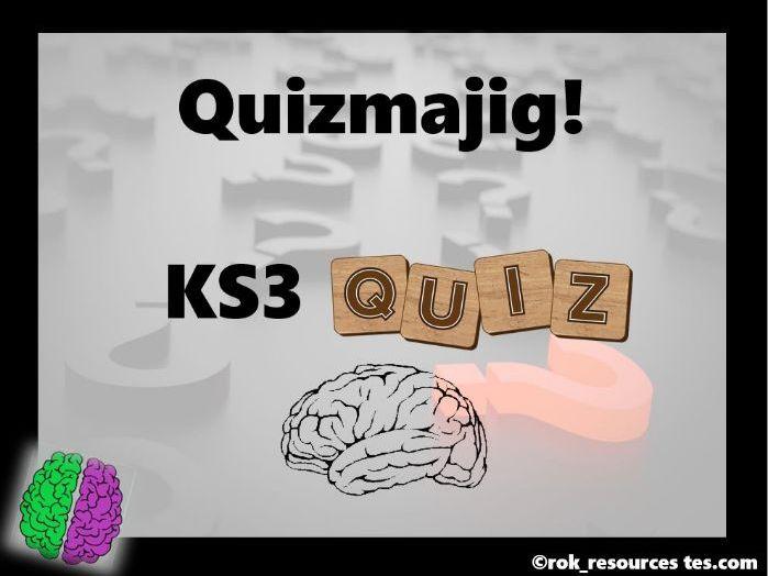 KS3 Quiz - Quizmajig