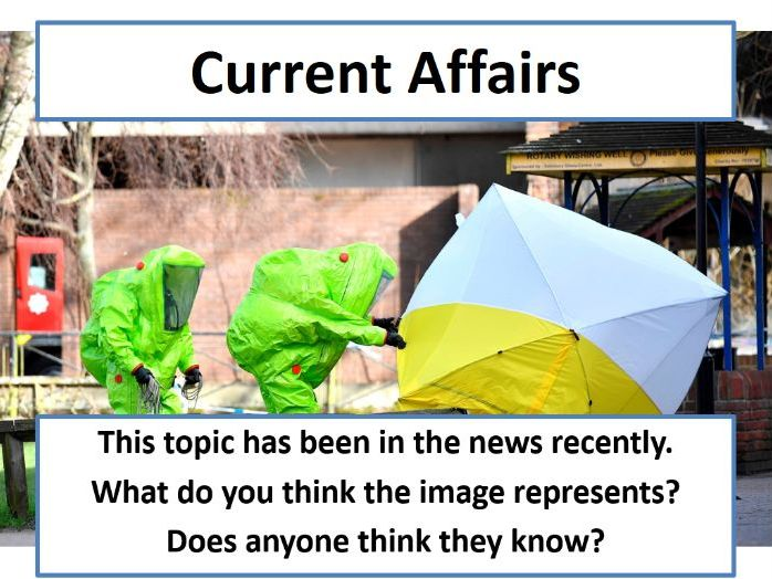 Current Affairs Form Time Activity - Sergei Skripal Attack