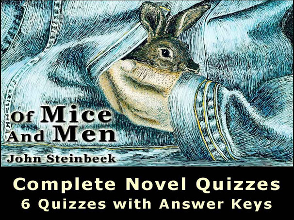 Of Mice And Men NOVEL QUIZZES Steinbeck