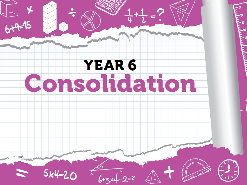 Year 6 - Week 12 - Consolidation