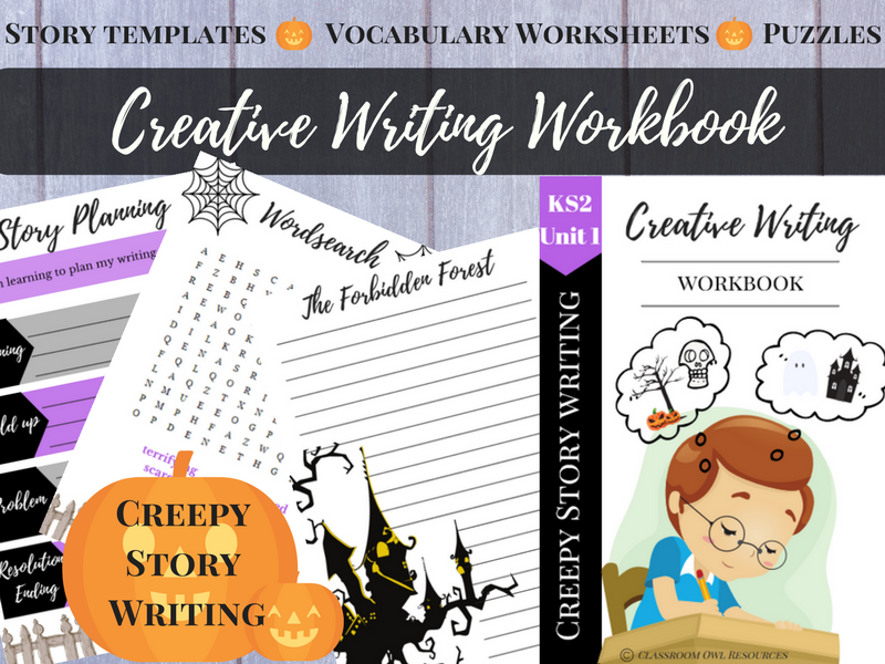 Creative Writing Workbook: Creepy Story Writing