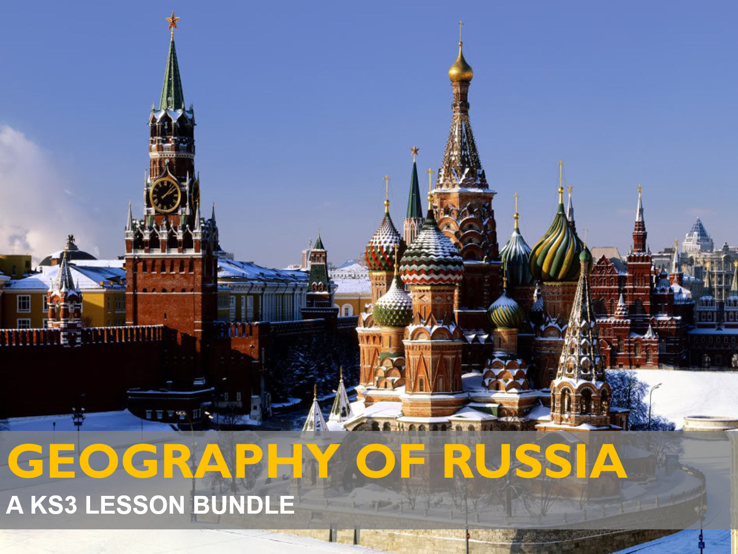 Geography of Russia (Energy Economy) - A KS3 Bundle