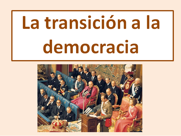 La transicion a la democracia - Explanation in detail (New Edexcel) The transition