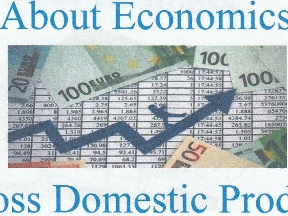 About Economics - Gross Domestic Product