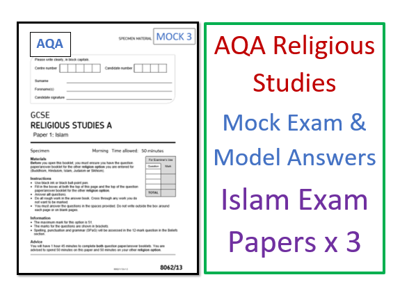 AQA GCSE Islam: Mock Exam Papers and Model Answers x3
