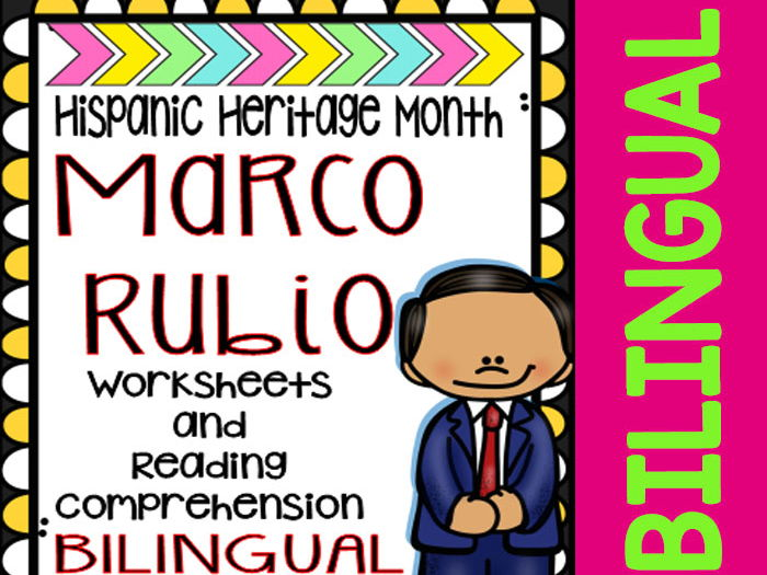 Hispanic Heritage Month - Marco Rubio - Worksheets and Readings (Bilingual)