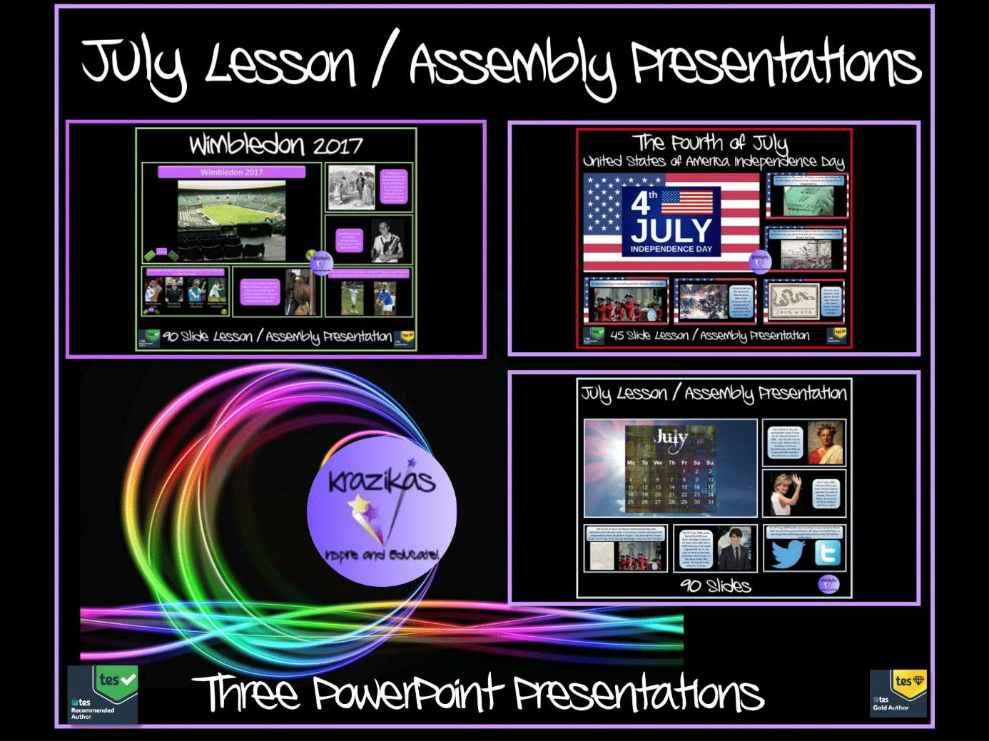 Three July Assembly / Lesson Presentations - Wimbledon, American Independence Day 4th July,  the Month of July