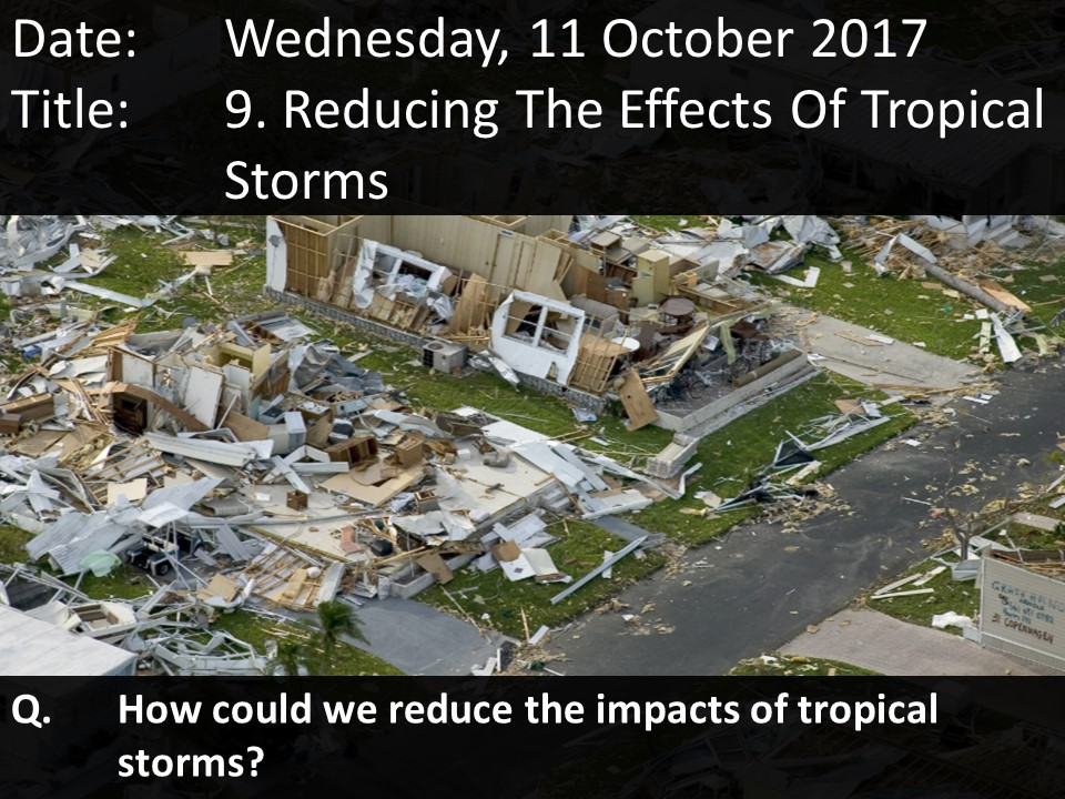 9. Reducing The Effects Of Tropical Storms