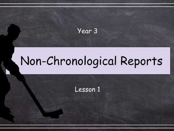 FREE Year 3: Non-Chronological Reports (Lesson 1 of 10)