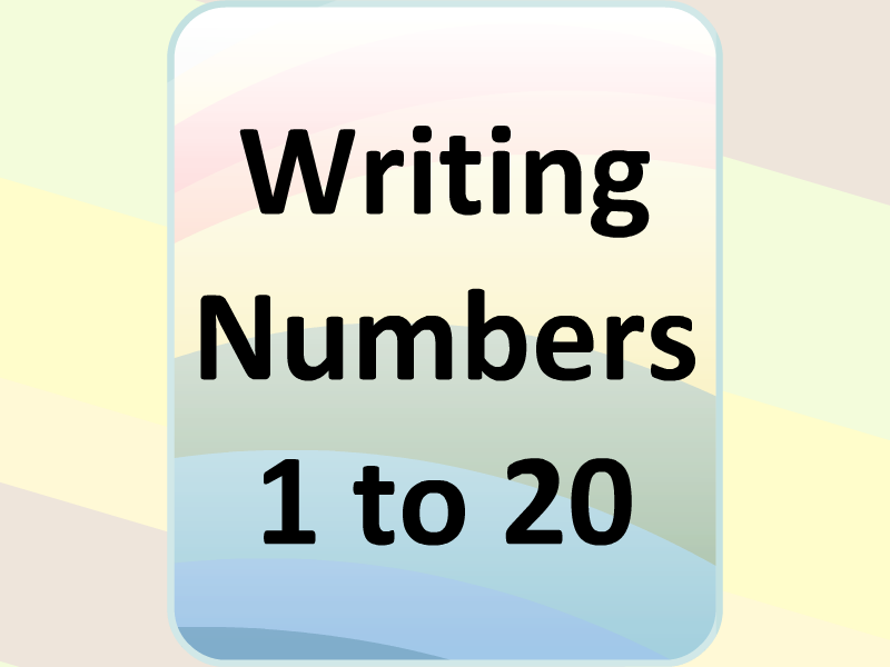 Writing Numbers 1 to 20
