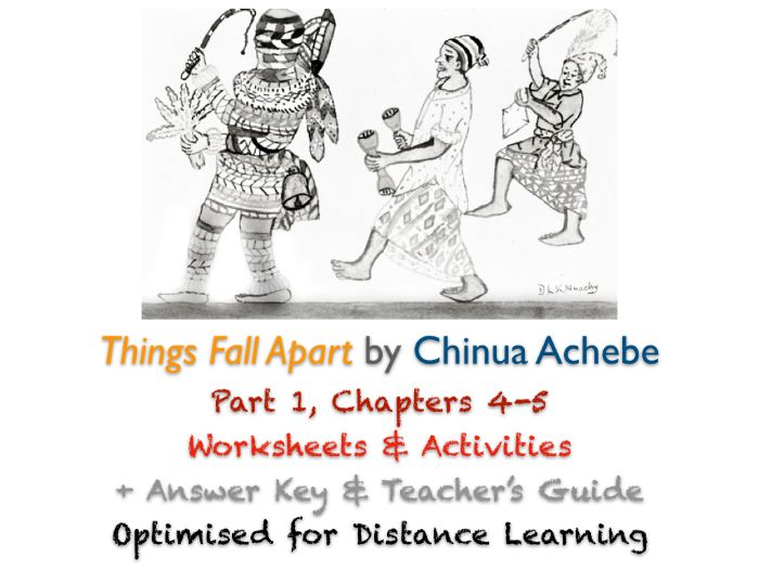 Things Fall Apart (Chinua Achebe) Ch. 4-5 - Igbo Customs - Activities + ANSWERS