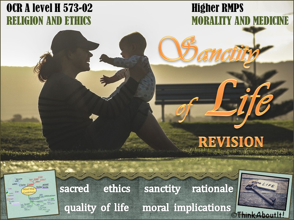 Sanctity of life - revision