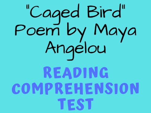 """Caged Bird"" Poem by Maya Angelou Poetry Reading Comprehension & Analysis Test"