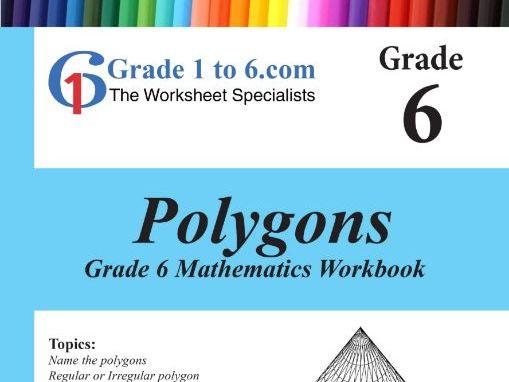 Polygons Grade 6 Maths Workbook from www.Grade1to6.com Books
