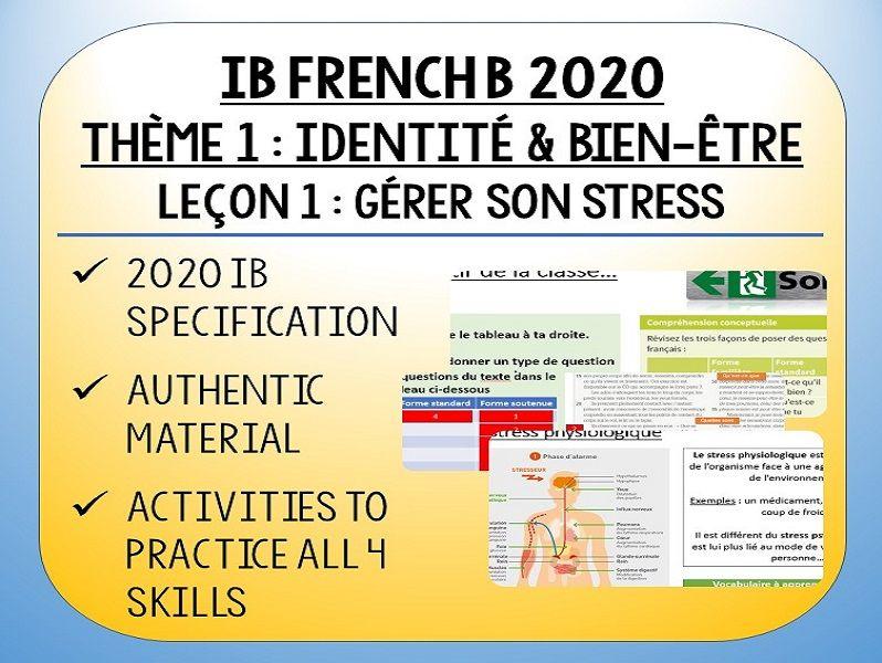 IB FRENCH B 2020 - Bien Être & Identité - L1 - Gérer son stress