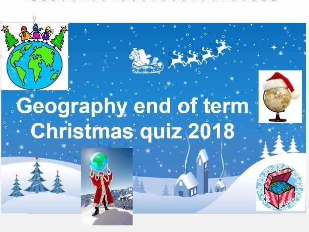 Geography end of term Christmas quiz 2018
