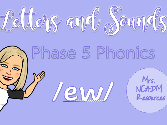 Phase 5a Phonics /ew/ resource pack (Letters & Sounds)