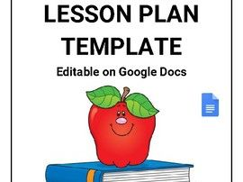 Lesson Plan Template (Editable in Google Docs)