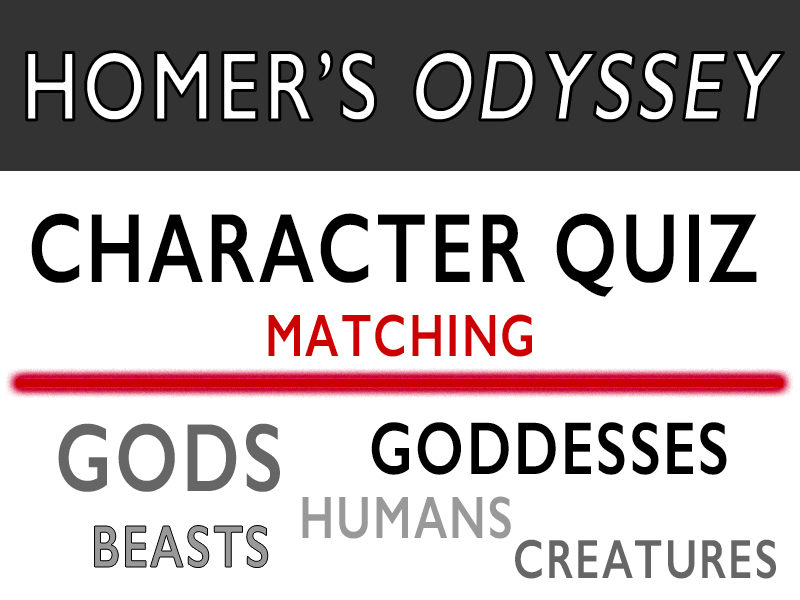 Homer's Odyssey Character Quiz - Matching Gods, Goddesses, Creatures, and Humans