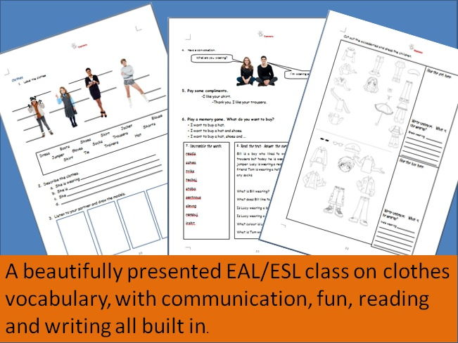 Clothes vocabulary English (EAL/ESL) lesson - communication and fun built in with reading / writing