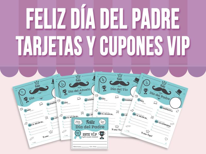 Feliz Día del Padre -Tarjetas y Cupones VIP