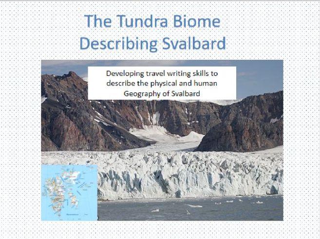 Tundra Biome;Describing Svalbard