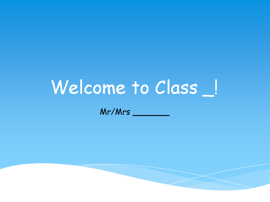 Welcome to Class PowerPoint