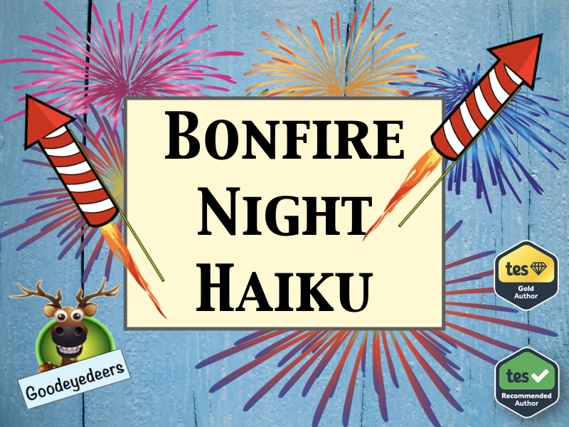 Bonfire Night Haiku - KS2 Poetry Writing