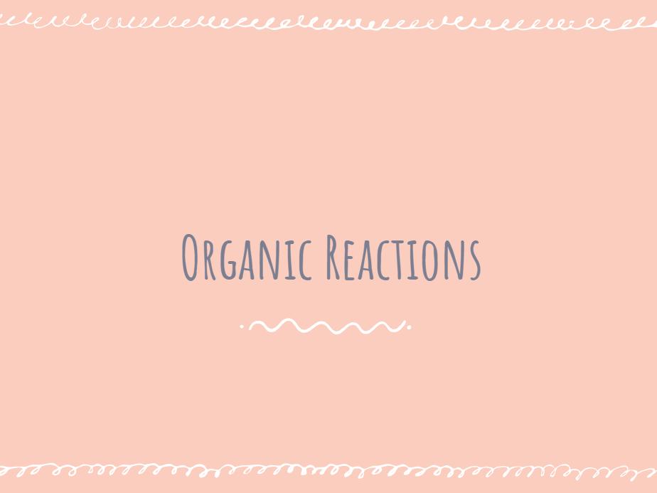 AQA GCSE Chemistry Organic Reactions - whole unit