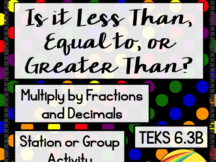 Is the Product Less Than Greater Than or Equal to?