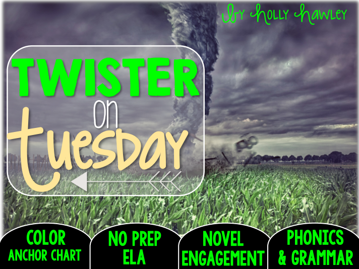 Twister on Tuesday NO PREP ELA