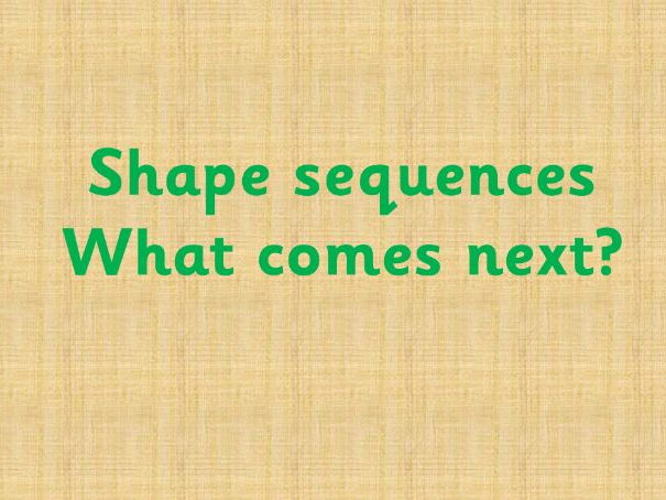 Shape sequences