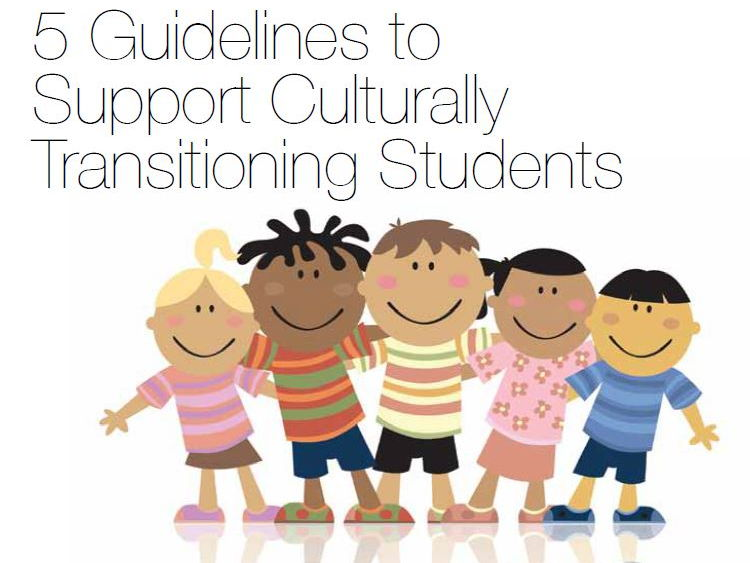 5 Guidelines to Support Culturally Transitioning Students