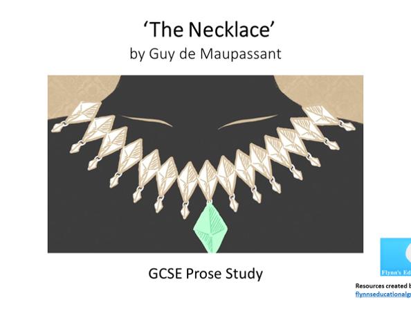 GCSE Prose Study: 'The Necklace' by Guy de Maupassant