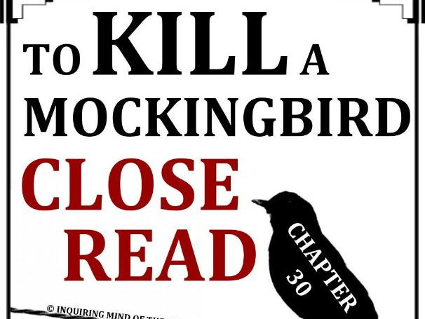 To Kill a Mockingbird Close Reading Worksheet (Chapter 30; ACT Prep)