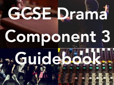Eduqas GCSE Drama (New Spec 2016) Component 3 Guidebook- 'DNA' Focus
