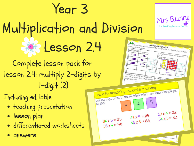 4. Multiplication and Division (2): multiply 2-digits by 1-digit (2 – exchange) lesson pack (Y3)