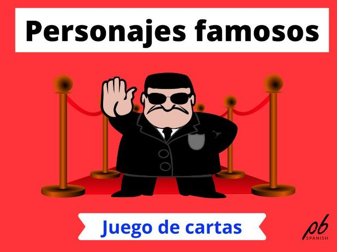Personajes famosos - Juego de cartas / Famous characters - Card game