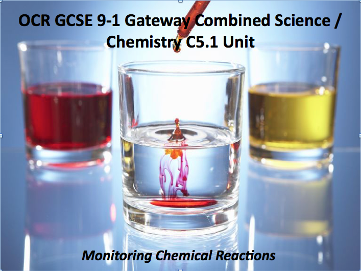 OCR GCSE 9-1 Gateway Combined Science / Chemistry C5.1 Unit