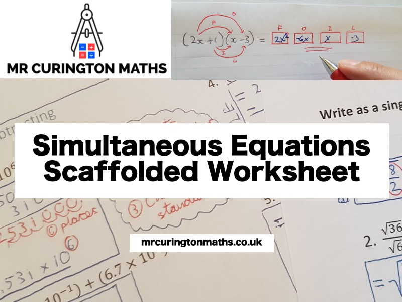 Simultaneous Equations Scaffolded Worksheet