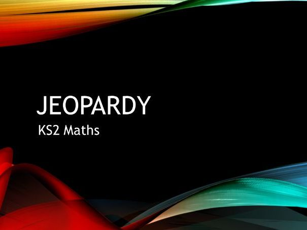 Maths Jeopardy Game for KS2/3
