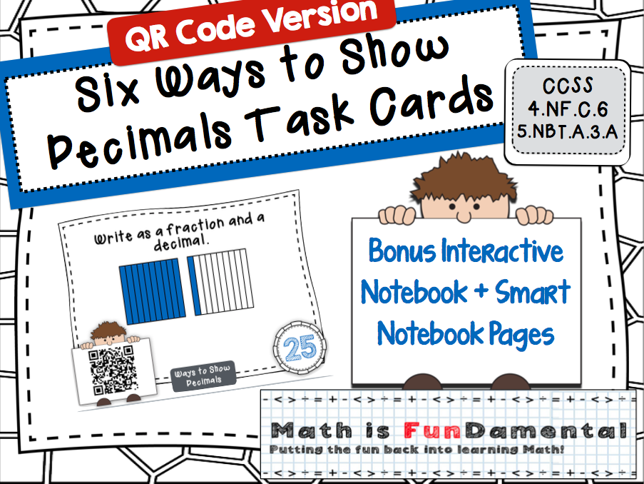 Six Ways to Show Decimals Task Cards - with self-checking QR codes