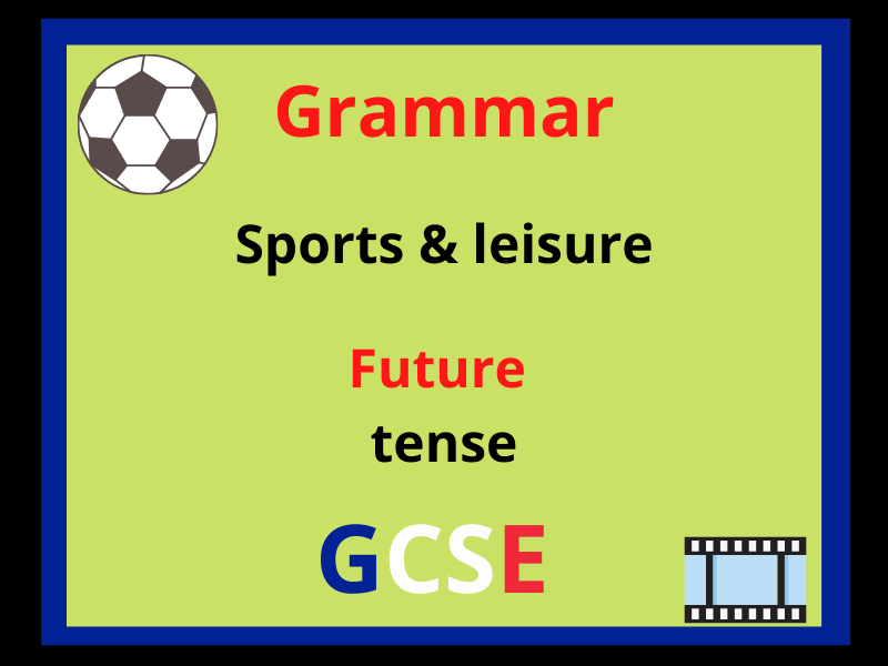 French future tense - leisure sport