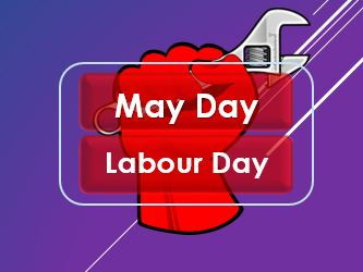 May Day: Labour Day