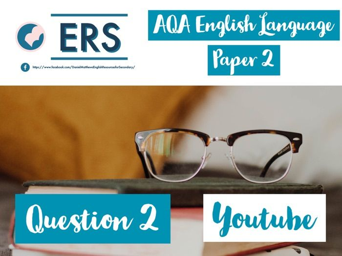 AQA English Language Paper 2 Question 2 Lesson