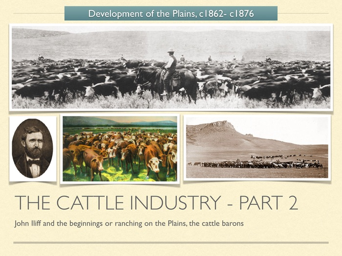 GCSE History of American West in 1800s. The cattle industry. Part 2.