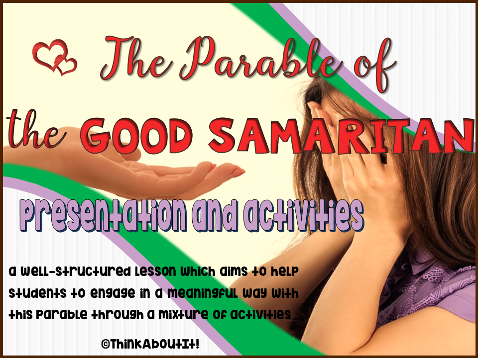 The Good Samaritan Activities and Presentation